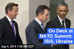 On Deck at NATO Summit: ISIS, Ukraine