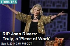 RIP Joan Rivers: Truly, a 'Piece of Work'
