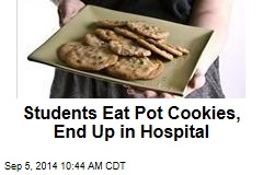 Students Eat Pot Cookies, End Up in Hospital