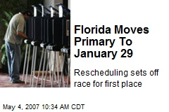 Florida Moves Primary To January 29