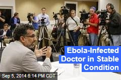 Ebola-Infected Doctor in Stable Condition