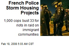 French Police Storm Housing Projects