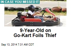9-Year-Old on Go-Kart Foils Thief