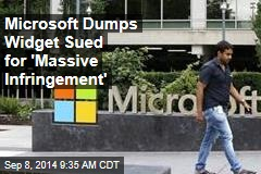 Microsoft Dumps Widget Sued for 'Massive Infringement'