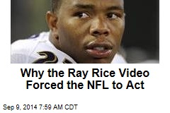 Why the Ray Rice Video Forced the NFL to Act