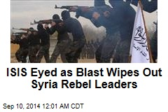 Blast Wipes Out Syria Rebel Commanders