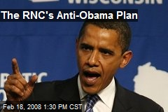 The RNC's Anti-Obama Plan