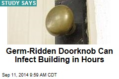 Germ-Ridden Doorknob Can Infect Building in Hours