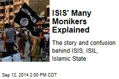 ISIS' Many Monikers Explained