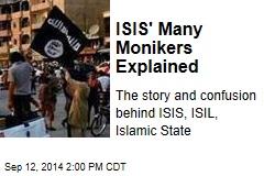 ISIS' Many Monikers Explained