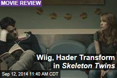 Wiig, Hader Transform in Skeleton Twins