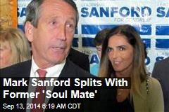 Mark Sanford Splits With Former 'Soul Mate'