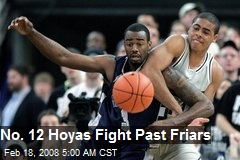 No. 12 Hoyas Fight Past Friars