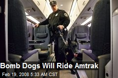 Bomb Dogs Will Ride Amtrak