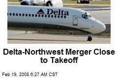 Delta-Northwest Merger Close to Takeoff