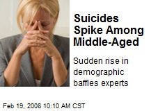 Suicides Spike Among Middle-Aged