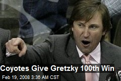Coyotes Give Gretzky 100th Win