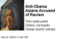 Anti-Obama Asians Accused of Racism