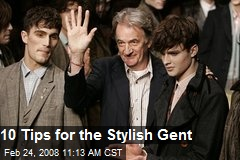 10 Tips for the Stylish Gent