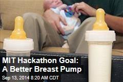 MIT Hackathon Goal: A Better Breast Pump