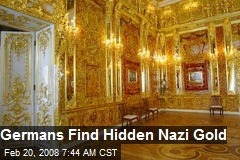 Germans Find Hidden Nazi Gold