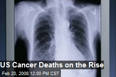 US Cancer Deaths on the Rise