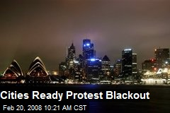 Cities Ready Protest Blackout