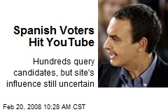 Spanish Voters Hit YouTube
