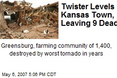 Twister Levels Kansas Town, Leaving 9 Dead