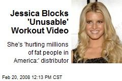 Jessica Blocks 'Unusable' Workout Video