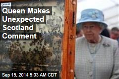Queen Weighs In as Scots Independence Campaign Heats Up