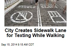 City Creates Sidewalk Lane for Texting While Walking