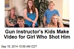 Gun Instructor's Kids Make Video for Girl Who Shot Him