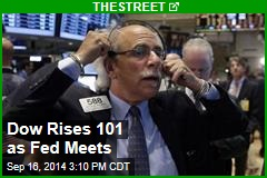 Dow Rises 101 as Fed Meets