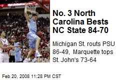 No. 3 North Carolina Bests NC State 84-70