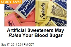 Artificial Sweeteners May Raise Your Blood Sugar