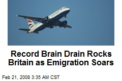Record Brain Drain Rocks Britain as Emigration Soars