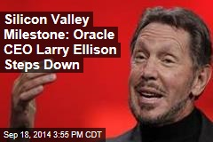Silicon Valley Milestone: Oracle CEO Larry Ellison Steps Down