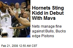 Hornets Sting Kidd in Debut With Mavs