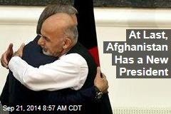 At Last, Afghanistan Has a New President
