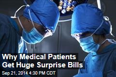 Why Medical Patients Get Huge, Surprise Bills