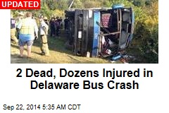 1 Dead, Dozens Injured in Delaware Bus Crash