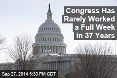 Congress Has Rarely Worked a Full Week in 37 Years