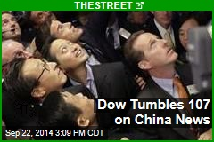Dow Tumbles 107 on China News