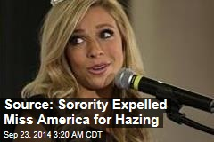 Source: Sorority Expelled Miss America for Hazing