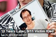 13 Years Later, 9/11 Victim IDed