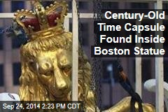 Century-Old Time Capsule Found Inside Boston Statue