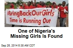 One of Nigeria's Missing Girls Is Found