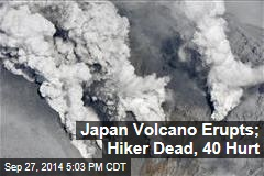 Japan Volcano Erupts, Knocking 7 Unconscious