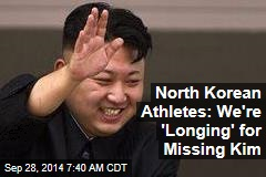 N. Korean Athletes Stage Event 'Longing' for Missing Kim